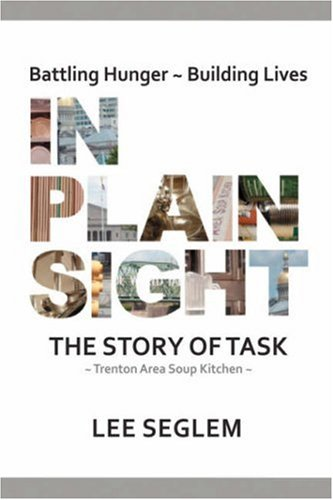 In Plain Sight: The Story of Task 9780595699643