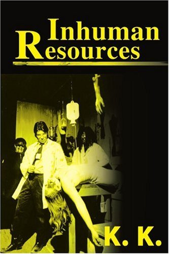 Inhuman Resources: A Horror Anthology 9780595153367