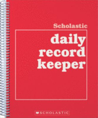 Scholastic Daily Record Keeper 9780590490689