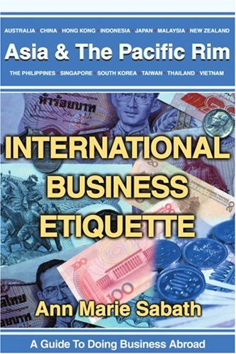 International Business Etiquette: Asia 9780595248018