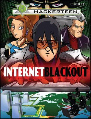 Internet Blackout: Volume 1 9780596516475