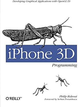 iPhone 3D Programming: Developing Graphical Applications with OpenGL ES 9780596804824