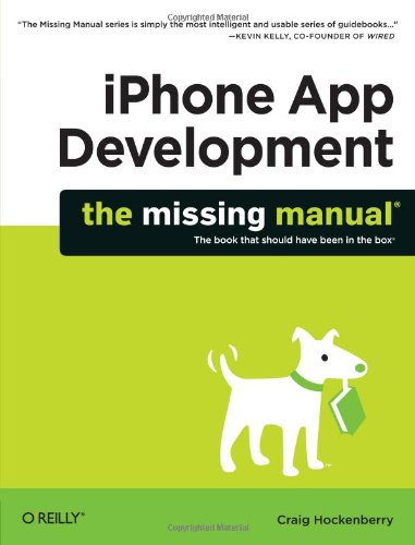 Iphone App Development: The Missing Manual 9780596809775