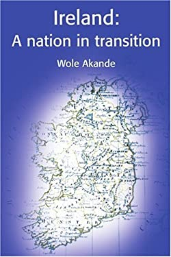 Ireland: A Nation in Transition 9780595192014