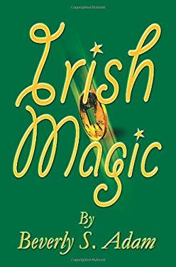 Irish Magic 9780595267378