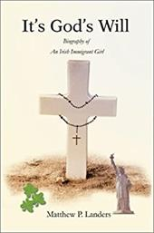 It's God's Will: Biography of an Irish Immigrant Girl