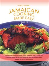 Jamaican Cooking Made Easy: Volume I 2163309