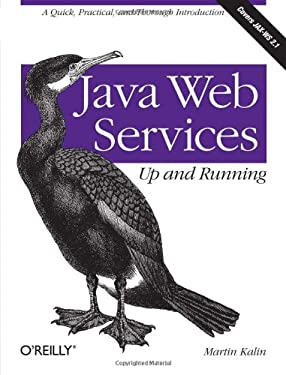 Java Web Services: Up and Running 9780596521127