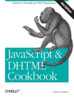 JavaScript & DHTML Cookbook 9780596514082