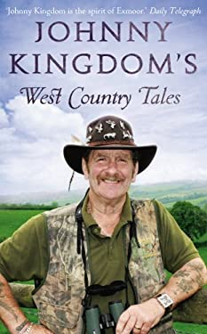Johnny Kingdom's West Country Tales 9780593066522