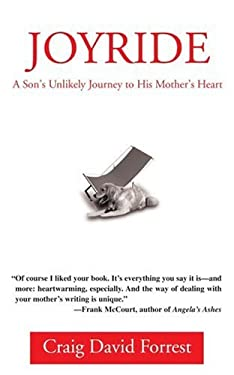Joyride: A Son's Unlikely Journey to His Mother's Heart 9780595338160