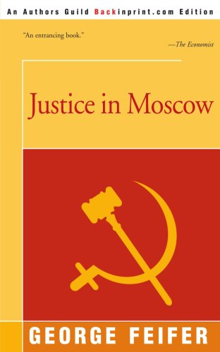 Justice in Moscow 9780595167302