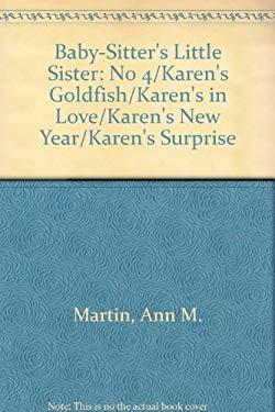 Karen's Surprise/Karen's New Year/Karen's in Love/Karen's Goldfish: Books 13-16 9780590638272