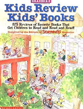 Kids Review Kids' Books: More Than 375 Short Student-Written Book Reviews of Popular Children's Titles 9780590603461