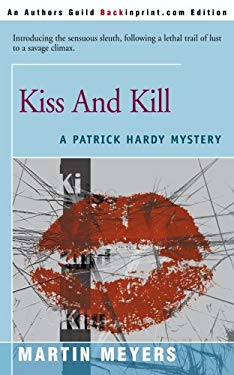 Kiss and Kill 9780595090105