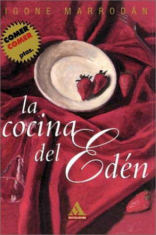La Cocina del Eden 9780595155781