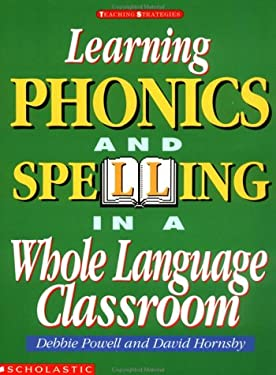 Learning Phonics and Spelling in a Whole Language Classroom 9780590491488