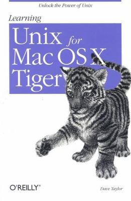 Learning Unix for Mac OS X Tiger 9780596009151