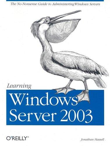 Learning Windows Server 2003 9780596006242