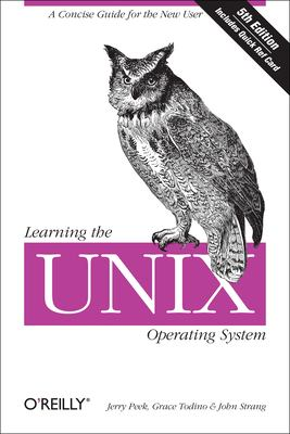 Learning the Unix Operating System 9780596002619