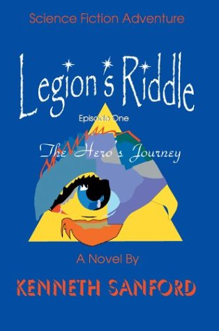 Legion's Riddle: The Hero's Journey 9780595748983
