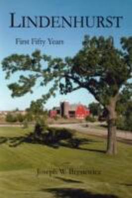 Lindenhurst: First Fifty Years 9780595507047