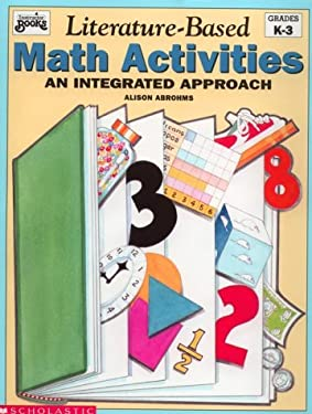 Literature-Based Math Activites: An Integrated Approach 9780590492010