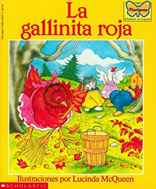 La Gallinita Roja: (Spanish Language Edition of the Little Red Hen) 9780590449274