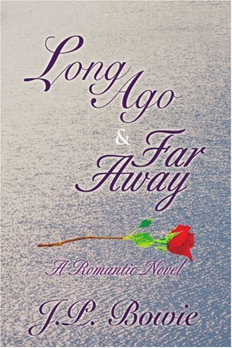 Long Ago & Far Away 9780595416066