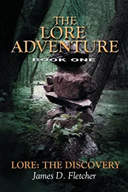 Lore Adventure: Lore: The Discovery 9780595099962