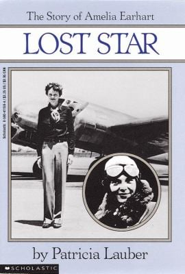 Lost Star: The Story of Amelia Earheart: The Story of Amelia Earhart 9780590411592