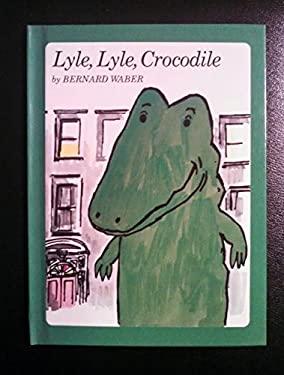 Lyle, Lyle, Crocodile (Weekly Reader children's book club)