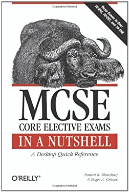 MCSE Core Elective Exams in a Nutshell 9780596102296