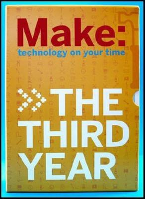 Make: The Third Year: Technology on Your Time 9780596517977