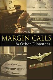 Margin Calls: & Other Disasters 2155131