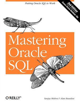 Mastering Oracle SQL 9780596006327