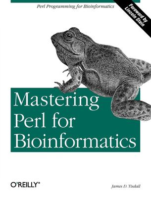 Mastering Perl for Bioinformatics 9780596003074