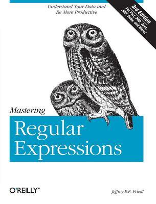 Mastering Regular Expressions - 3rd Edition