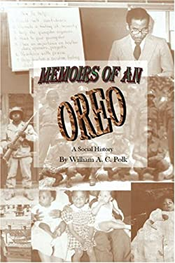 Memoirs of an Oreo: A Social History 9780595161331