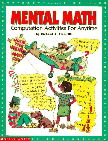Mental Math: Computation Activities for Anytime 9780590497961