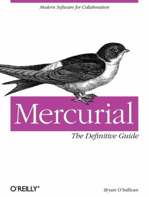 Mercurial: The Definitive Guide 9780596800673