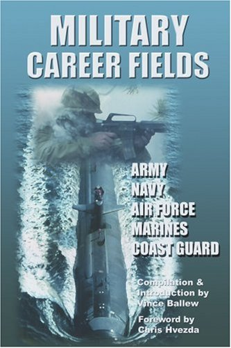 Military Career Fields: Live Your Moment Llpwww.Liveyourmoment.com 9780595338115
