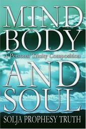 Mind Body and Soul: A Personal Trinity Composition