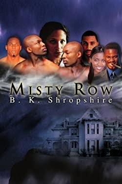 Misty Row 9780595350018