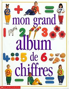 Mon Grand Album de Chiffres 9780590744164