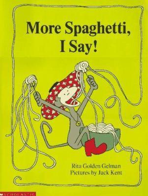More Spaghetti, I Say! 9780590714396