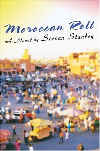 Moroccan Roll 9780595694013