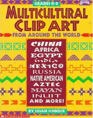 Multicultural Clip Art from Around the World 9780590481779