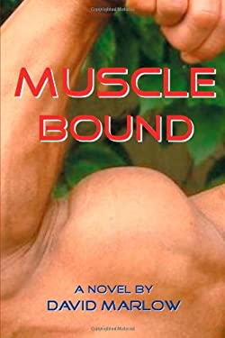 Muscle Bound 9780595689842