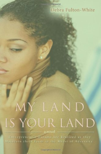 My Land Is Your Land 9780595385737